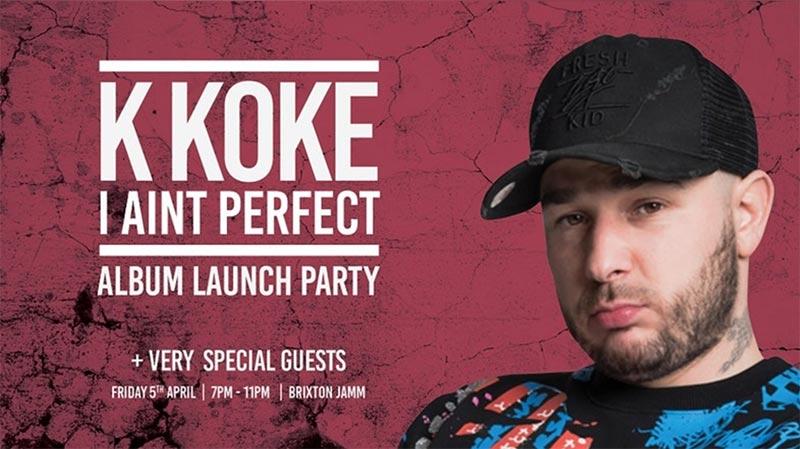 K Koke at Brixton Jamm on Fri 5th April 2019 Flyer