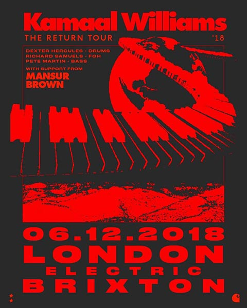 Kamaal Williams at Electric Brixton on Thu 6th December 2018 Flyer