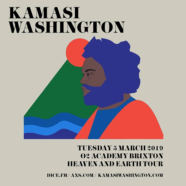 Kamasi Washington at Brixton Academy on Tue 5th March 2019 Flyer