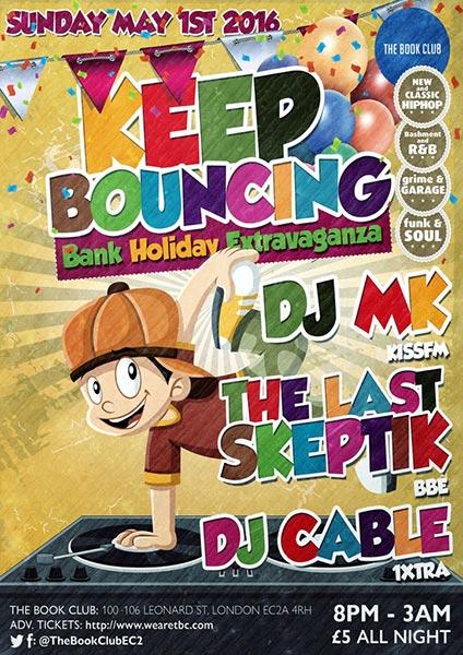Keep Bouncing at KOKO on Sunday 1st May 2016 Flyer