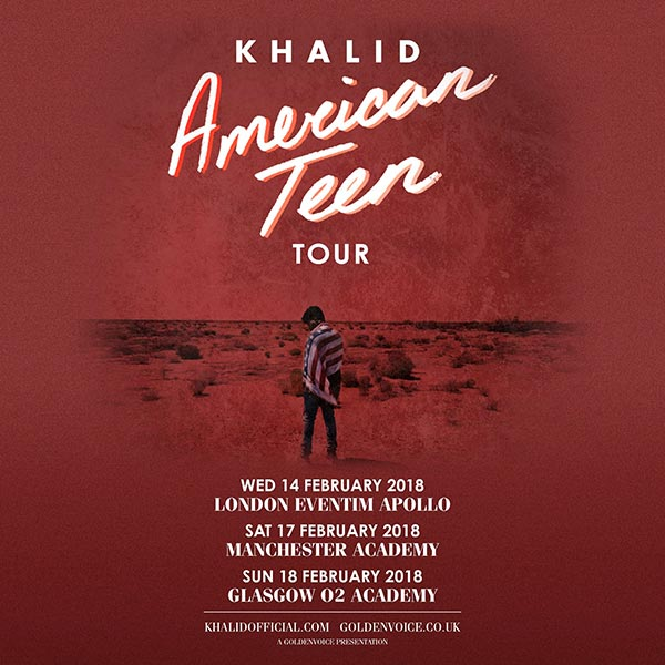 Khalid at Hammersmith Apollo on Thu 15th February 2018 Flyer