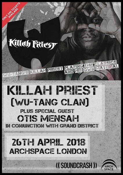 Killah Priest  at Archspace on Thu 26th April 2018 Flyer