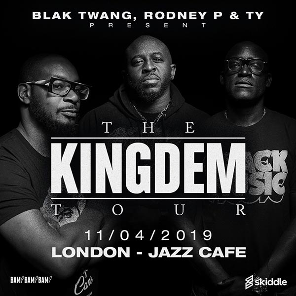 The Kingdem Tour at Jazz Cafe on Thu 11th April 2019 Flyer