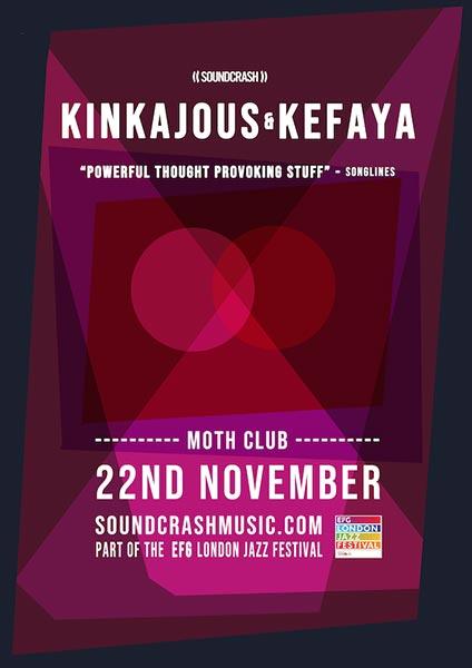 Kinkajous & Kefaya at MOTH Club on Thu 22nd November 2018 Flyer