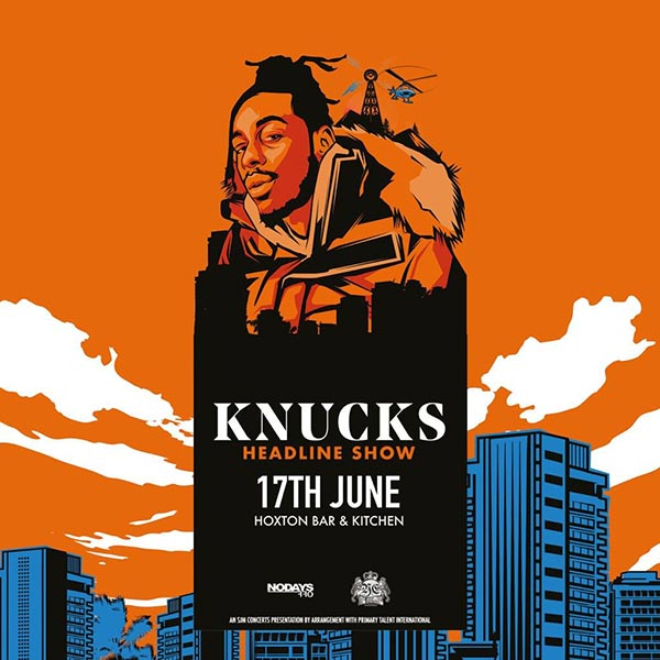 Knucks at Hoxton Square Bar & Kitchen on Mon 17th June 2019 Flyer