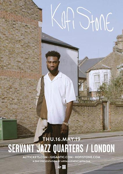 Kofi Stone at Servant Jazz Quarters on Thu 16th May 2019 Flyer