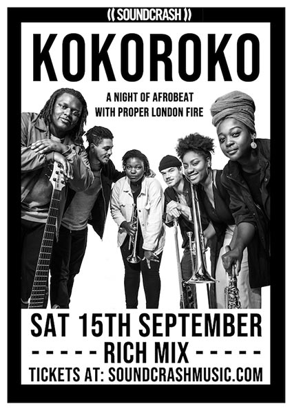 Kokoroko at Rich Mix on Sat 15th September 2018 Flyer
