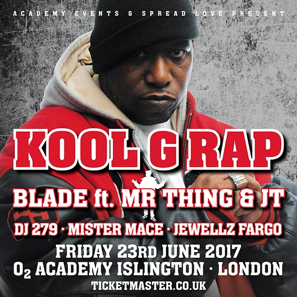 Kool G Rap at Islington Academy on Fri 23rd June 2017 Flyer