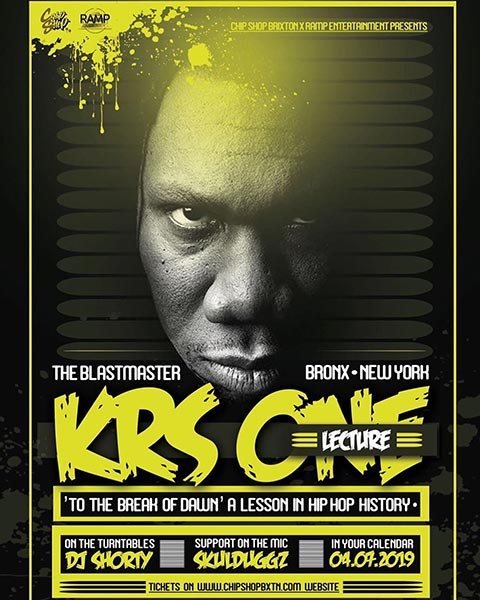 KRS One at Chip Shop BXTN on Thu 4th July 2019 Flyer