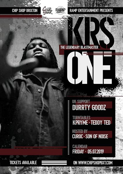 KRS One at Chip Shop BXTN on Fri 5th July 2019 Flyer