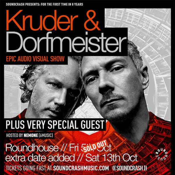Kruder & Dorfmeister at The Roundhouse on Sat 13th October 2018 Flyer