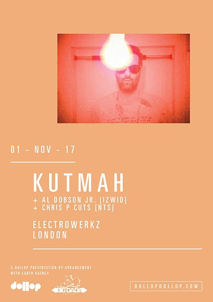 Kutmah at Finsbury Park on Wednesday 1st November 2017 Flyer