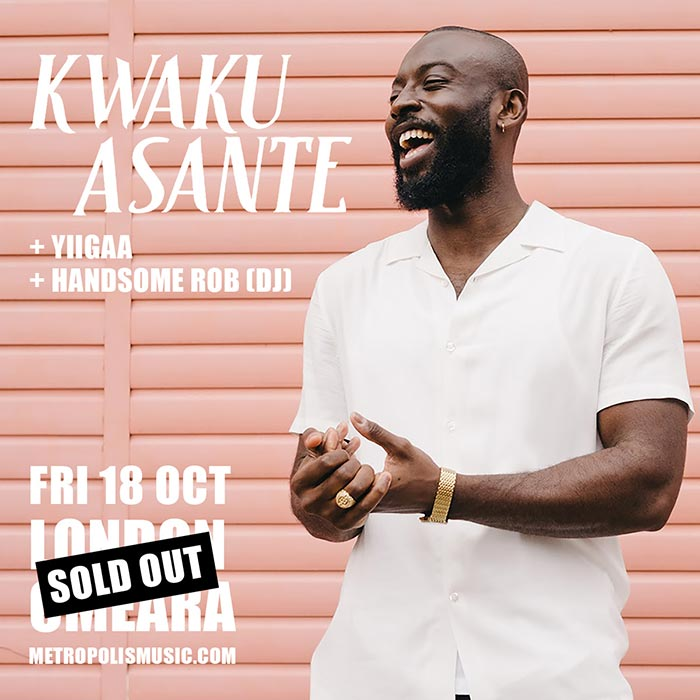 Kwaku Asante at Omeara on Fri 18th October 2019 Flyer