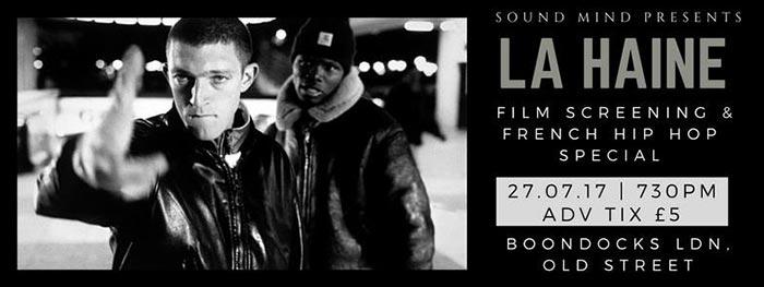 La HAINE Film Screening at Boondocks on Thu 27th July 2017 Flyer