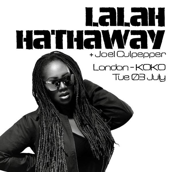 Lalah Hathaway at KOKO on Tue 3rd July 2018 Flyer