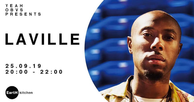 Laville at EartH on Wed 25th September 2019 Flyer