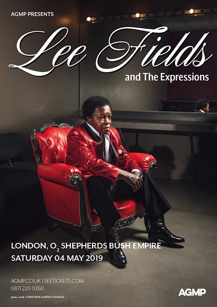 Lee Fields & the Expressions at Shepherd's Bush Empire on Saturday 4th May 2019 Flyer