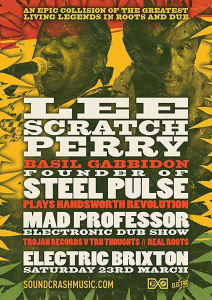 Lee Scratch Perry at Electric Brixton on Sat 23rd March 2019 Flyer