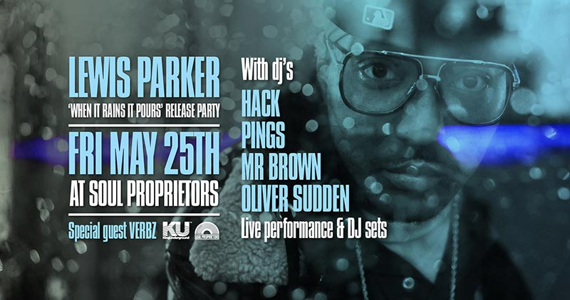 Lewis Parker at Soul Proprietors on Fri 25th May 2018 Flyer