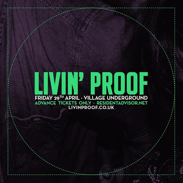 Livin' Proof at KOKO on Friday 29th April 2016 Flyer