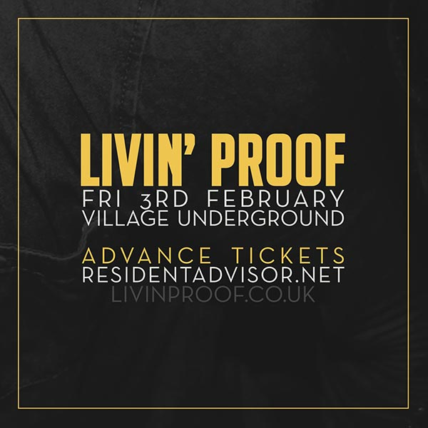Livin' Proof at Islington Assembly Hall on Friday 3rd February 2017 Flyer