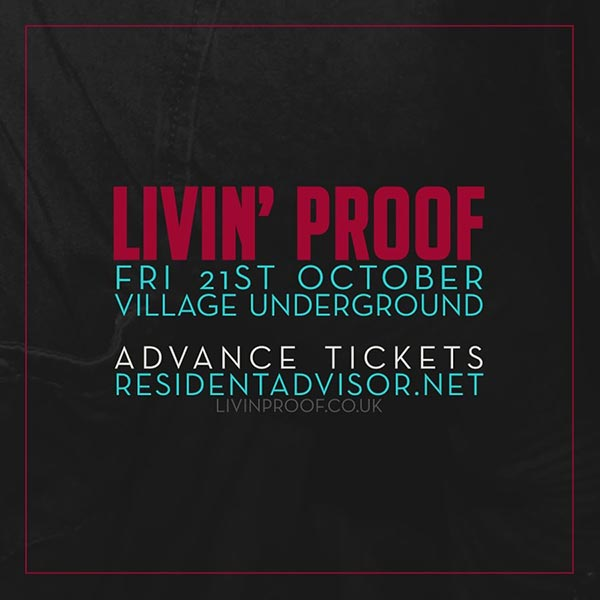 Livin' Proof at Hoxton Bar & Kitchen on Friday 28th October 2016 Flyer