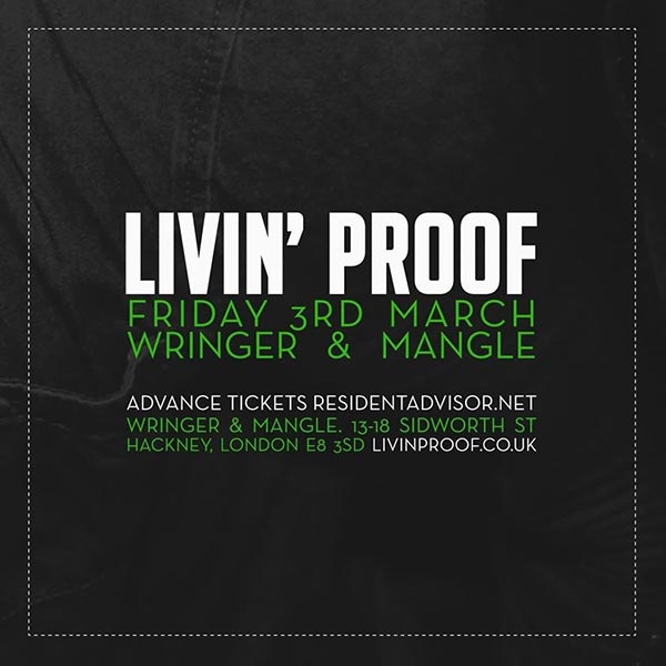 Livin' Proof at Brixton Academy on Friday 3rd March 2017 Flyer