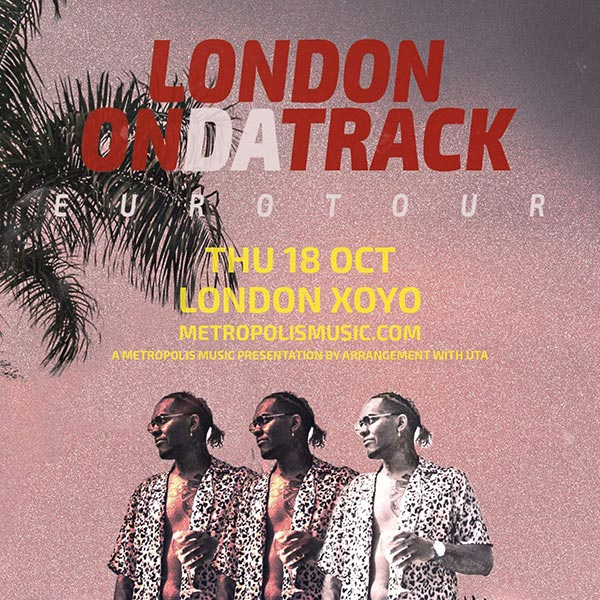 London on da Track at XOYO on Thu 18th October 2018 Flyer