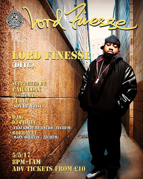 Lord Finesse at The Forum on Friday 5th May 2017 Flyer
