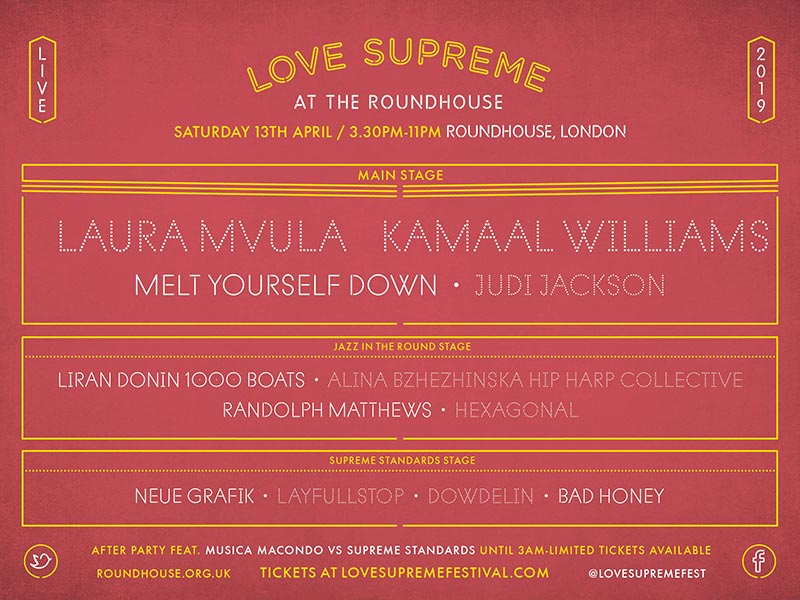 Love Supreme at The Roundhouse on Saturday 13th April 2019 Flyer
