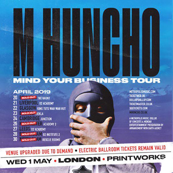 M Huncho at Printworks on Wed 1st May 2019 Flyer