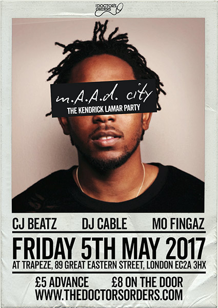 MAAD City - The Kendrick Lamar Party at Trapeze on Fri 5th May 2017 Flyer