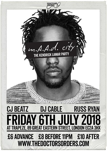 m.A.A.d City  at Trapeze on Fri 6th July 2018 Flyer