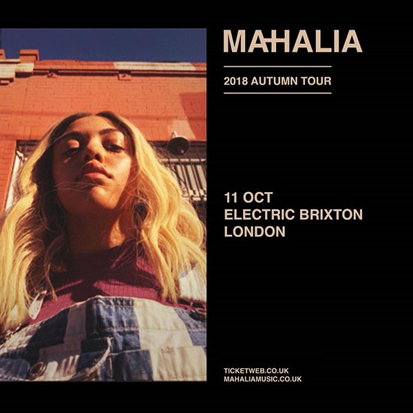 Mahalia at Electric Brixton on Thu 11th October 2018 Flyer