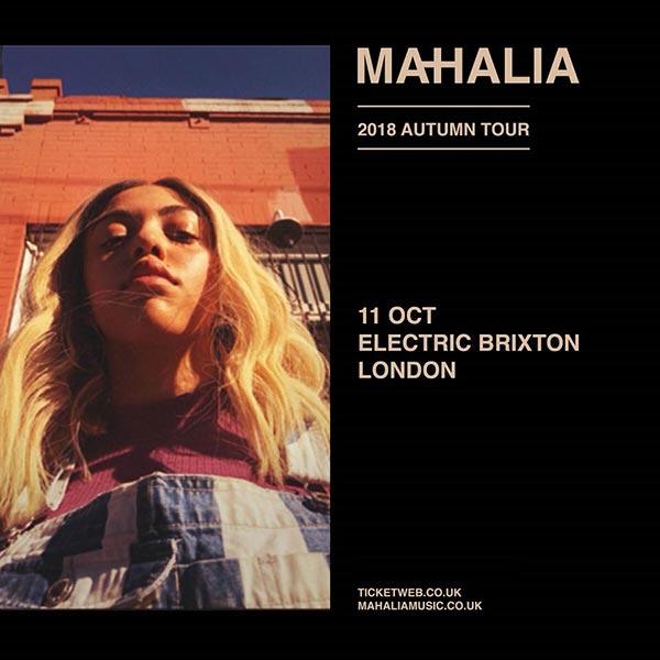 Mahalia at Electric Brixton on Thu 11th October 2018 Flyer