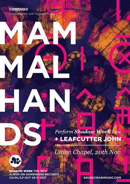 Mammal Hands at Union Chapel on Mon 20th November 2017 Flyer