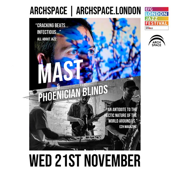 MAST at Archspace on Wednesday 21st November 2018 Flyer