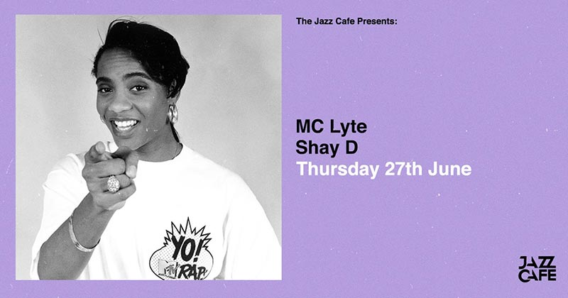 MC Lyte at Jazz Cafe on Thu 27th June 2019 Flyer