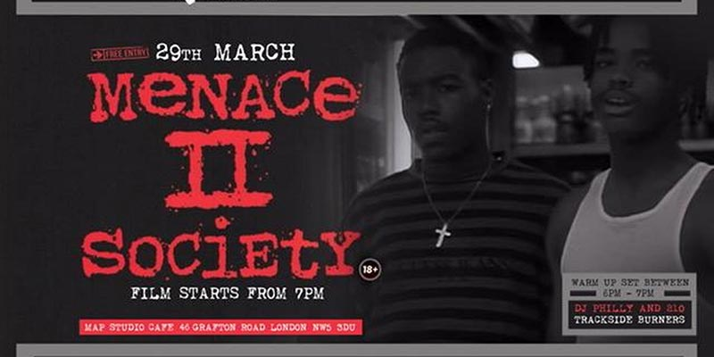 Menace II Society at MAP Studio Cafe on Fri 29th March 2019 Flyer