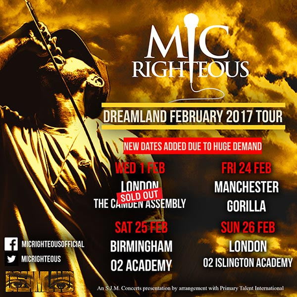 Mic Righteous at Islington Assembly Hall on Sunday 26th February 2017 Flyer