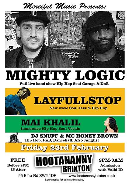 Mighty Logic at Hootananny on Fri 23rd February 2018 Flyer