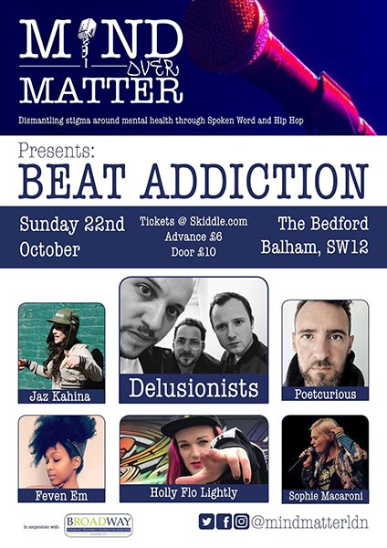Mind Over Matter: Beat Addiction at Finsbury Park on Sunday 22nd October 2017 Flyer