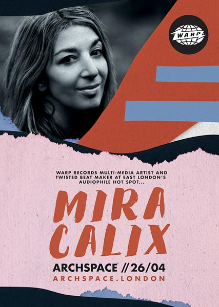 Mira Calix at Islington Assembly Hall on Tuesday 28th March 2017 Flyer