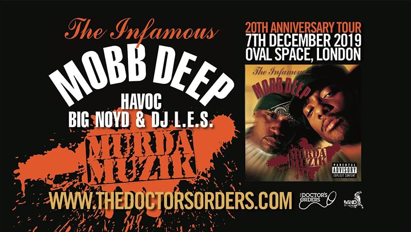 Mobb Deep at Oval Space on Sat 7th December 2019 Flyer
