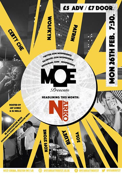 MOE Presents w/ Narko at The Ritzy on Mon 26th February 2018 Flyer