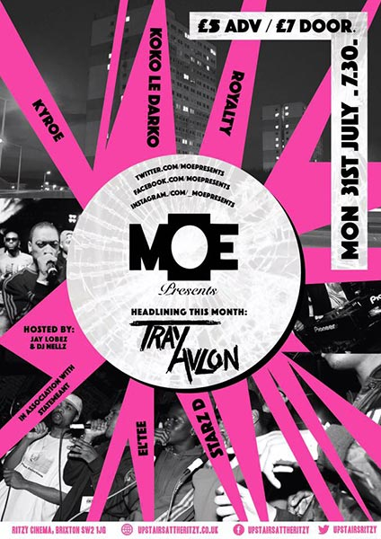 MOE Presents at The Ritzy on Mon 31st July 2017 Flyer