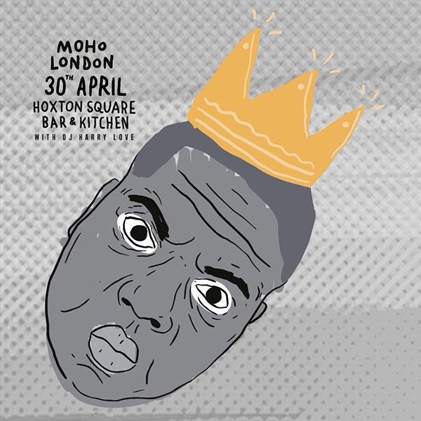 Moho London at KOKO on Saturday 30th April 2016 Flyer
