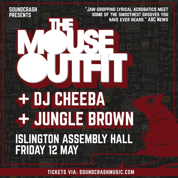 The Mouse Outfit at Islington Assembly Hall on Fri 12th May 2017 Flyer