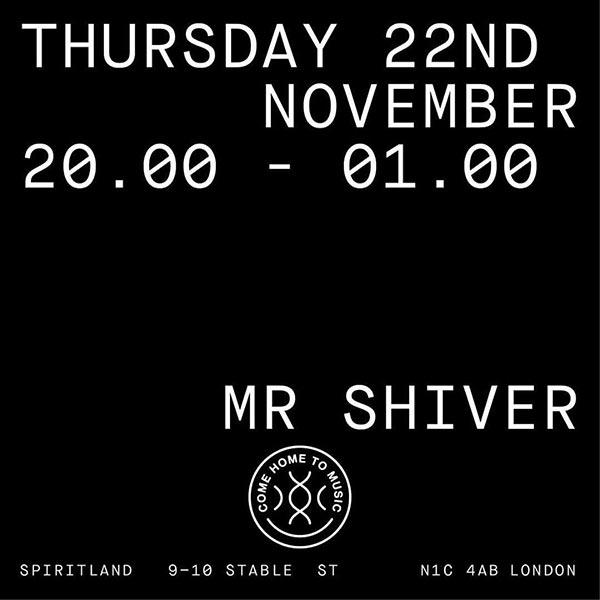 Mr Shiver at Spiritland on Thu 22nd November 2018 Flyer
