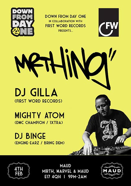 Mr Thing + DJ Gilla at Mirth, Marvel and Maud on Sat 6th May 2017 Flyer
